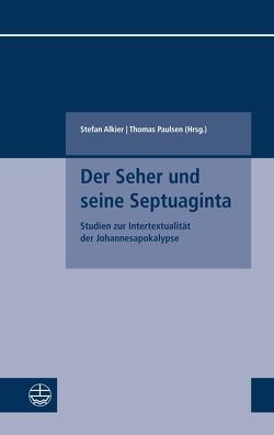 Der Seher und seine Septuaginta von Alkier,  Stefan, Paulsen,  Thomas