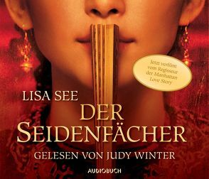 Der Seidenfächer (Sonderausgabe) von See,  Lisa, Winter,  Judy, Würth,  Rudolf