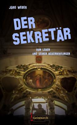 Der Sekretär von Weber,  Jörg