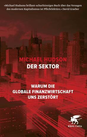 Der Sektor von Gebauer,  Stephan, Hudson,  Michael, Merkel,  Dorothee, Schmidt,  Thorsten