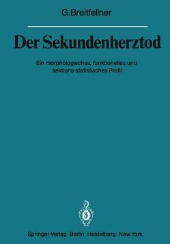 Der Sekundenherztod von Breitfellner,  G.