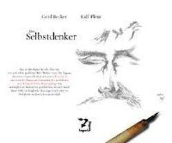 Der Selbstdenker von Becker,  Gerd, Plenz,  Ralf