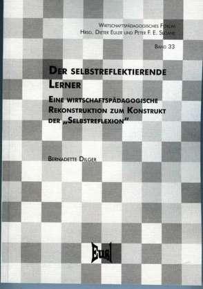 Der selbstreflektierende Lerner von Dilger,  Bernadette