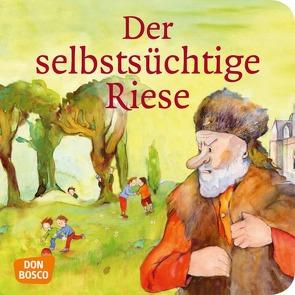 Der selbstsüchtige Riese. Mini-Bilderbuch. von Lefin,  Petra, Wilde,  Oscar