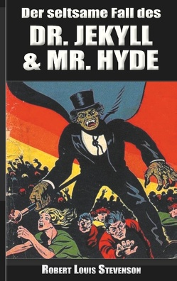 Der seltsame Fall des Dr. Jekyll und Mr. Hyde von Stevenson,  Robert Louis