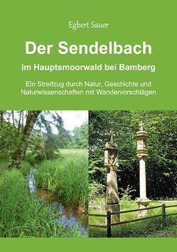 Der Sendelbach von Sauer,  Egbert