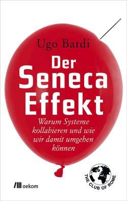 Der Seneca-Effekt von Bardi,  Ugo