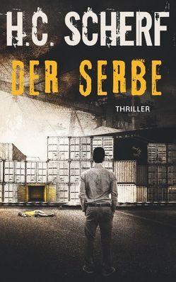 Der Serbe von Scherf,  H.C.