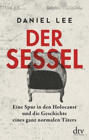 Der Sessel von Lee,  Daniel, Wolff,  Lutz-W.