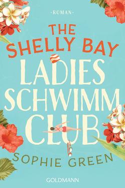 Der Shelly Bay Ladies Schwimmclub von Franz,  Claudia, Green,  Sophie