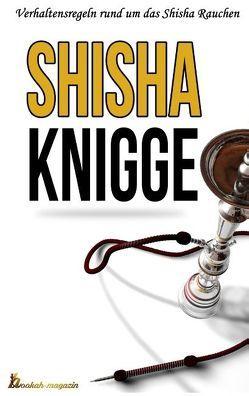 Der Shisha Knigge von Boger,  Daniel