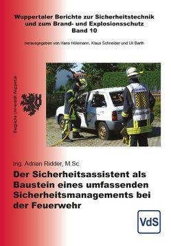 Der Sicherheitsassistent als Baustein eines umfassenden Sicherheitsmanagements bei der Feuerwehr von Ridder,  Adrian