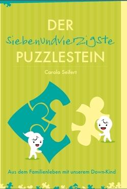 Der siebenundvierzigste Puzzlestein von Seifert,  Carola
