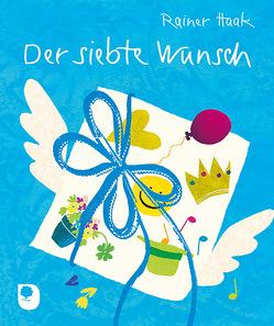 Der siebte Wunsch von Bernard,  Margret, Haak,  Rainer