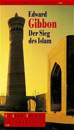 Der Sieg des Islam von Gibbon,  Edward, Sporschil,  Johann