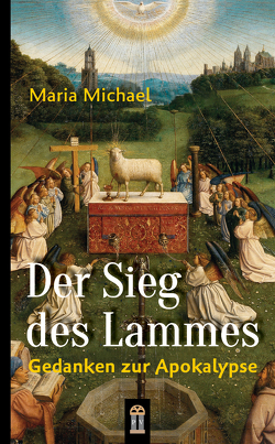 Der Sieg des Lammes von Michael,  Maria