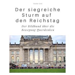 Der siegreiche Sturm auf den Reichstag von Lenz,  Gustav
