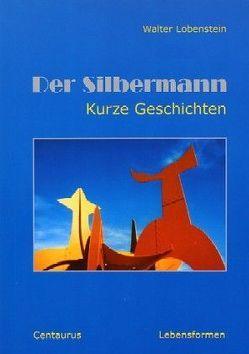 Der Silbermann von Lobenstein,  Walter