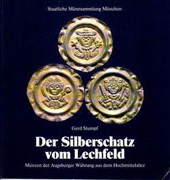 Der Silberschatz vom Lechfeld von Hotter,  Hartwig, Kostial,  Michaela, Overbeck,  Bernhard, Stumpf,  Gerd