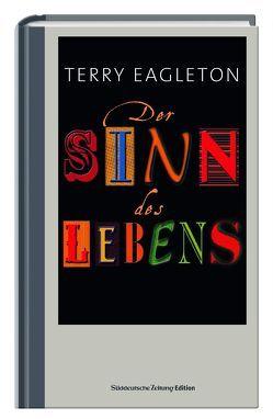 Der Sinn des Lebens von Eagleton,  Terry