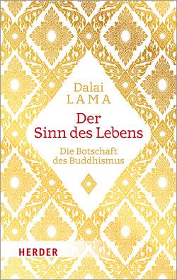 Der Sinn des Lebens von Dalai Lama, Mehrotra,  Rajiv