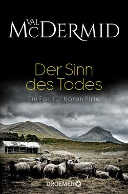 Der Sinn des Todes von McDermid,  Val, Styron,  Doris