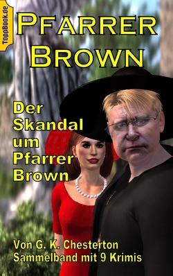 Der Skandal um Pfarrer Brown von Chesterton,  G K, Sedlacek,  Klaus-Dieter