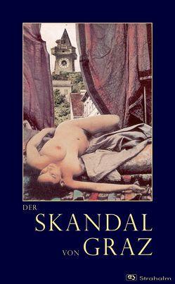 Der Skandal von Graz oder Der Nackte Ball von Annonymus