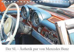 Der SL – Ästhetik pur von Mercedes Benz (Tischkalender 2019 DIN A5 quer) von Lantzsch,  Katrin
