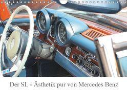 Der SL – Ästhetik pur von Mercedes Benz (Wandkalender 2019 DIN A4 quer) von Lantzsch,  Katrin