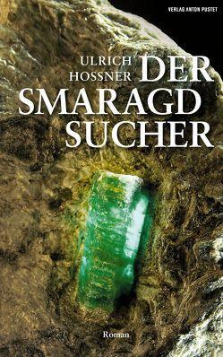 Der Smaragdsucher von Hossner,  Ulrich