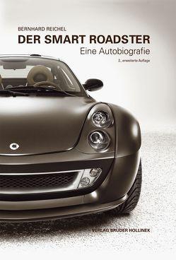 Der Smart Roadster von Reichel,  Bernhard