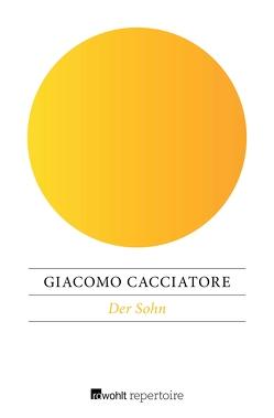 Der Sohn von Cacciatore,  Giacomo, Schwaab,  Judith