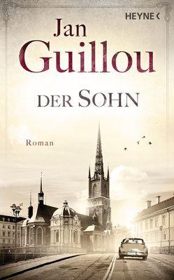 Der Sohn von Guillou,  Jan, Rüegger,  Lotta, Wolandt,  Holger