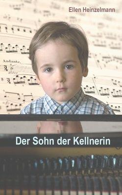 Der Sohn der Kellnerin von Heinzelmann,  Ellen