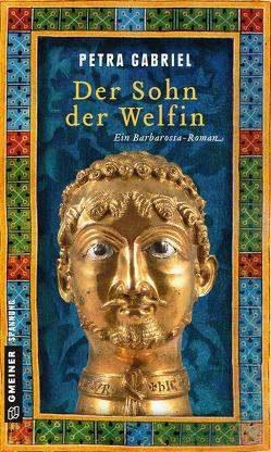 Der Sohn der Welfin von Gabriel,  Petra