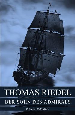 Der Sohn des Admirals von Riedel,  Thomas