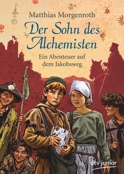 Der Sohn des Alchemisten von Knorr,  Peter, Morgenroth,  Matthias
