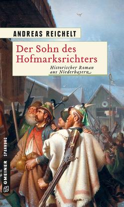 Der Sohn des Hofmarksrichters von Reichelt,  Andreas