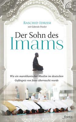Der Sohn des Imams von Idrissi,  Raschid, Pässler,  Gabriele