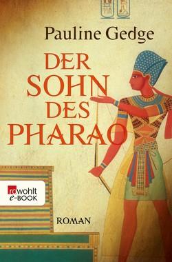 Der Sohn des Pharao von Gedge,  Pauline, Mennicken,  Helmut