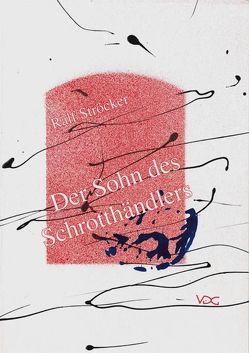 Der Sohn des Schrotthändlers von Ströcker,  Ralf