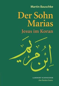 Der Sohn Marias von Bauschke,  Martin