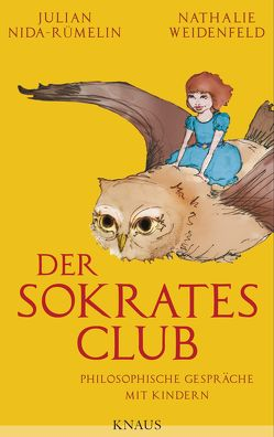 Der Sokrates-Club von Nida-Ruemelin,  Julian, Weidenfeld,  Nathalie
