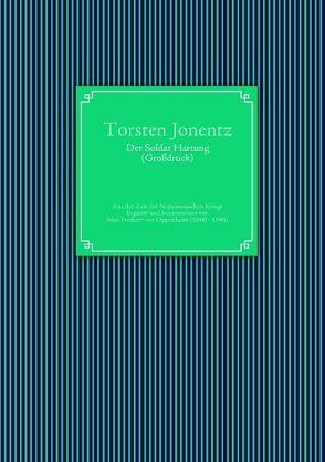 Der Soldat Hartung (Großdruck) von Jonentz,  Torsten