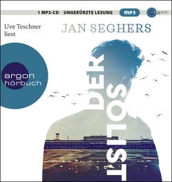 Der Solist von Seghers,  Jan, Teschner,  Uve