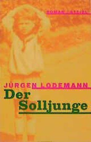 Der Solljunge von Lodemann,  Jürgen