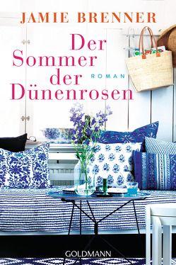 Der Sommer der Dünenrosen von Brenner,  Jamie, Tichy,  Martina