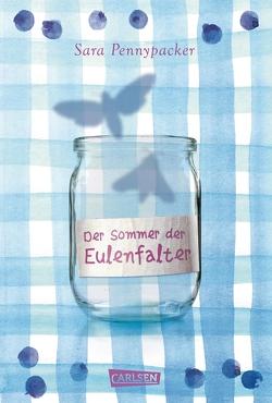 Der Sommer der Eulenfalter von Haefs,  Gabriele, Pennypacker,  Sara