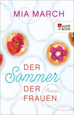 Der Sommer der Frauen von Längsfeld,  Sabine, March,  Mia